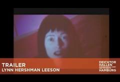 Deichtorhallen –  LYNN HERSHMAN LEESON – CIVIC RADAR Trailer 2