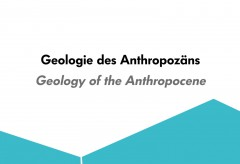 Deutsches Museum – Geologie des Anthropozäns