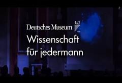 Deutsches Museum – Wissenschaft für jedermann – Ethik & Ästhetik