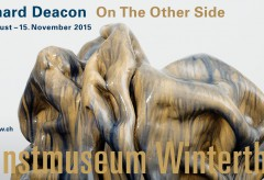 Kunstmuseum Winterthur: Richard Deacon – On The Other Side (22.8.–15.11.2015)
