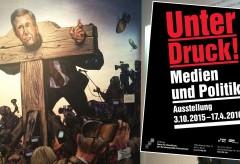 """Haus der Geschichte: """"Unter Druck! Medien und Politik"""""""