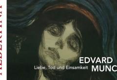 Albertina: Edvard Munch   Liebe, Tod und Einsamkeit