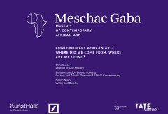 "Deutsche Bank KunstHalle: ""Contemporary African Art: Where did we come from, where are we going?"""