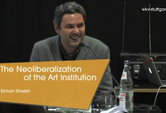 Württembergischer Kunstverein: Die Bestie und ist der Souverän – Simon Sheikh on The Neoliberalization of the Art Institution