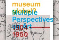 Kunstsammlung NRW Live – museum global? Multiple Perspektiven auf die Kunst, 1904-1950 (Tag 3)