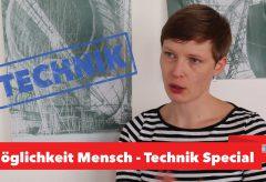Möglichkeit Mensch – Technik Special – Zeppelin Museum Friedrichshafen