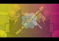 Paul Klee. Ich bin Maler
