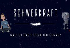 Schwerkraft – Was ist das eigentlich? – Deutsches Museum