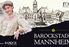 Barock – Nur schöner Schein? Die Barockstadt Mannheim