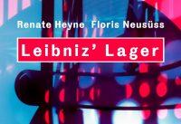 Floris Neusüss, Renate Heyne: Leibniz' Lager – Sammlungswelten in Fotogrammen