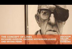 Richard Avedon, George Hoyningen-Huene und Irving Pen in den Deichtorhallen