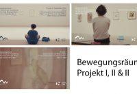 Bewegungsräume I , II & III: Drei choreografische Projekte