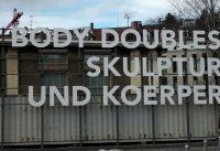 Body Doubles – Skulptur und Körper in der Lokremise St. Gallen