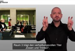 Videoguide durch die Dauerausstellung in Deutscher Gebärdensprache