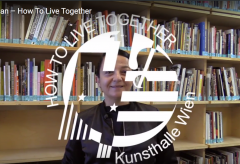 How To Live Together – Kunsthalle Wien