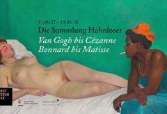 Van Gogh bis Cézanne, Bonnard bis Matisse. Die Sammlung Hahnloser