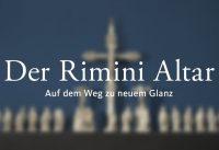 Der Rimini Altar – Auf dem Weg zu neuem Glanz