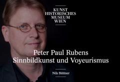 Nils Büttner – Peter Paul Rubens. Sinnbildkunst und Voyeurismus – Alte Meister im Gespräch