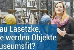 Haus der Geschichte der Bundesrepublik Deutschland – Leitende Restauratorin Iris Lasetzke im Interview