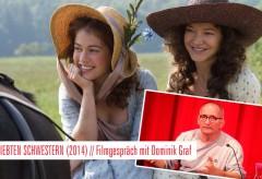 Deutsches Filmmuseum – DIE GELIEBTEN SCHWESTERN (2014) // Filmgespräch mit Dominik Graf