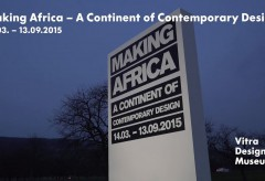 Vitra Design Museum – »Making Africa – A Continent of Contemporary Design« Vernissage