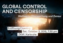 ZKM: Global Control and Censorship. Weltweite Überwachung und Zensur