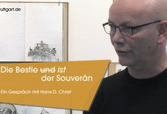 Württembergischer Kunstverein: Die Bestie und ist der Souverän – Gespräch mit Hans D. Christ