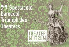 Spettacolo barocco! Triumph des Theaters – Theatermuseum Wien