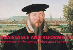 Renaissance and Reformation. German Art in the Age of Dürer and Cranach