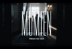 Making-of: Mumien – Rätsel der Zeit