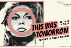 This Was Tomorrow. Pop Art in Great Britain – Kunstmuseum Wolfsburg