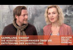 Annette Sievert und Goesta Diercks – Die Ausstellungsmanager über die Sammlung Viehof