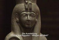 """""""China und Ägypten. Wiegen der Welt"""" im Neuen Museum"""