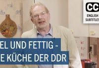 Frag Dr. Wolle – Viel und fettig: Die Küche der DDR