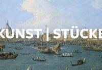 KunstIStück – Canaletto: Ansicht des Bacino di San Marco in Venedig