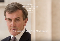 Neil MacGregor – Contemporary Talks Kunsthistorisches Museum Wien