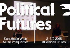 Political Futures – Gesprächsreihe in der Kunsthalle Wien