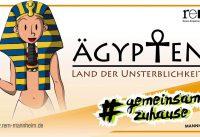 Ägypten - Land der Unsterblichkeit in den Reiss-Engelhorn-Museen Mannheim