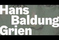 Hans Baldung Grien - Leben und Wirken in der  Kunsthalle Karlsruhe